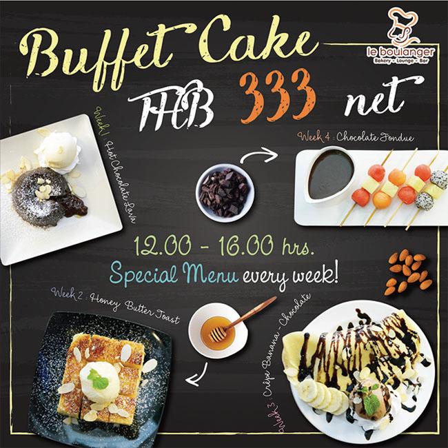 Buffet Cake at Le Boulanger